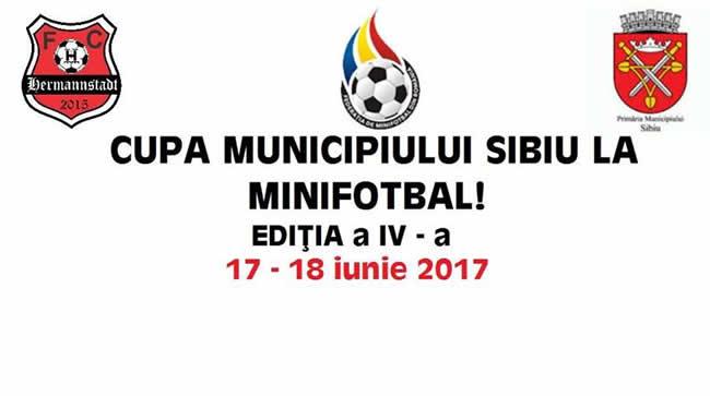 Cupa Municipiului Sibiu la Minifotbal editia a IV- a